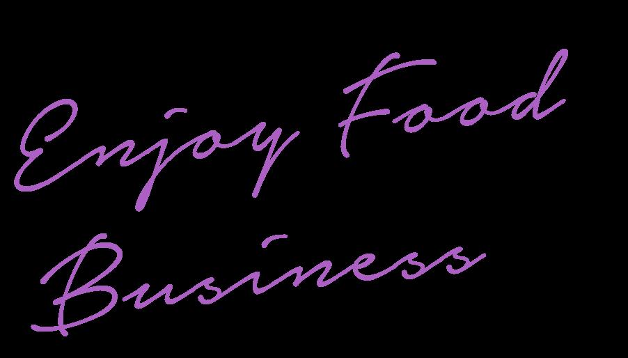 Enjoy Food Business